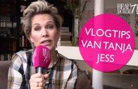 Vlogtips van Tanja Jess!