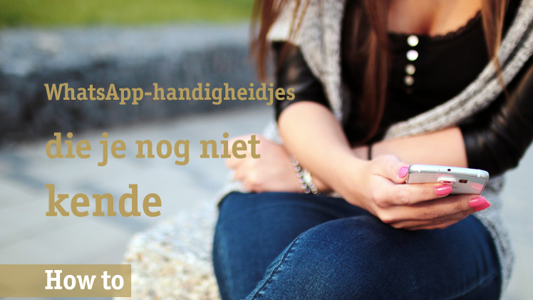 1 WhatsApp-handigheidjes BREED
