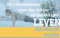 The Health Master geeft tips voor een blijvend gezond en gelukkig leven!