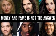 Beroemdheden spreken over roem en materialisme